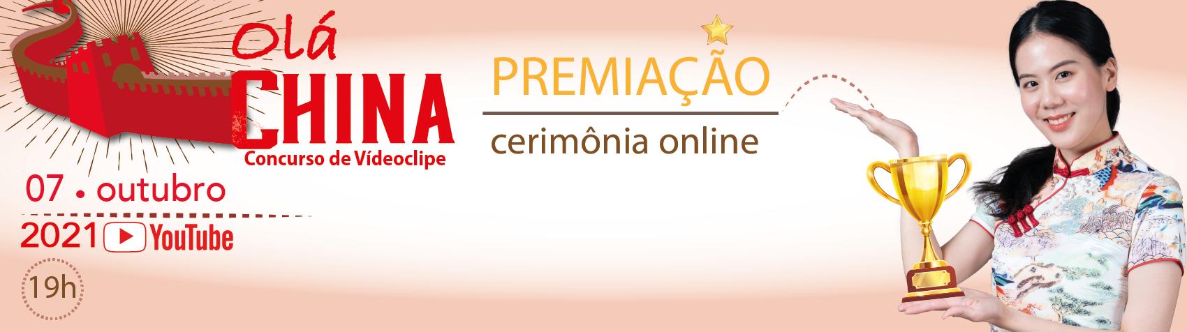 """Concurso de Vídeoclipe  """"Olá China!"""" – Cerimônia online de premiação"""
